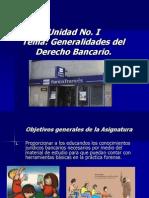 Unidad No i Generalidades Del Derecho Bancario