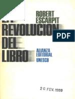 La Revolución Del Libro. Robert Escarpit