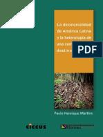 La Decolonialidad en América Latina y La Heterotopía de Una Comunidad de Destino Solidaria. P. Martins.