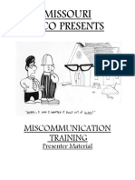 MO Miscommunication