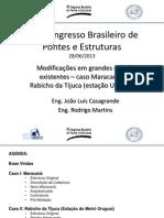 Modificação Em Grandes Obras Existentes - Caso Maracanã e Rabixo Da Tijuca - Eng Luiz Alvarenga Casagrande