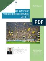 PLURI Especial - Ranking Mundial de Publico Nos Estadios 2014 - CLUBES