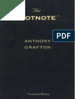 Grafton, A - Footnote, A Curious History (Harvard, 1999)