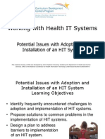 07- Working with Health IT Systems - Unit 9 - Potential Issues with Adoption and Installation of an HIT System