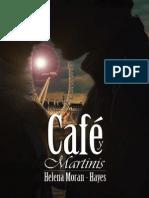 Cafe y Martinis - Helena Moran-Hayes