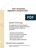 Speech Recognition, Digitization, Generation