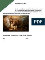 A Biblia Desmascarada Volume I