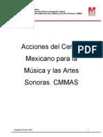 Expediente técnico 2014 Acciones del Centro Mexicano para la Música y las Artes Sonoras CMMAS