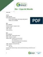 JOGO 01- SAO – BRF – 11 A 13 06 14