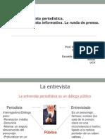 La Entrevista Informativa y la rueda de prensa
