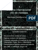 Sistema Internacional de Medidas.