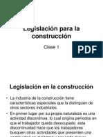 Legislaciónparalaconstrucción-clase1