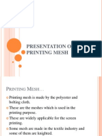 Presentation on Printing Mesh