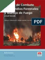 INTA - Manual de Combate de Incendios Forestales y Manejo de Fuego (Nivel Inicial)