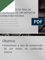 Determinação Da Taxa de Compressão de Um Motor
