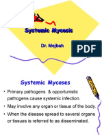 Systemic Mycosis