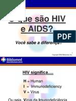 (2) AIDS