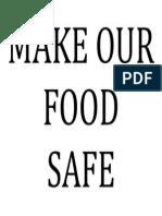 Make Our Food Safe