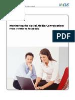 Monitoring Social Media Conversation