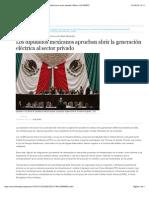 30-07-14 Los diputados mexicanos aprueban abrir la generación eléctrica al sector privado