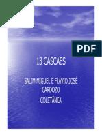 13 cascaes