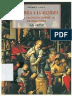 05_La Cábala y La Alquimia en La Tradición Espiritual de Occidente .Siglos XV-XVII - Raimon Arola