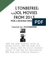 Fultonbefree Cool Movies 2013