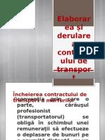 Elaborarea Și Derularea Contractului de Transport