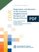 Regionalism and Identities in the Common Neighbourhood