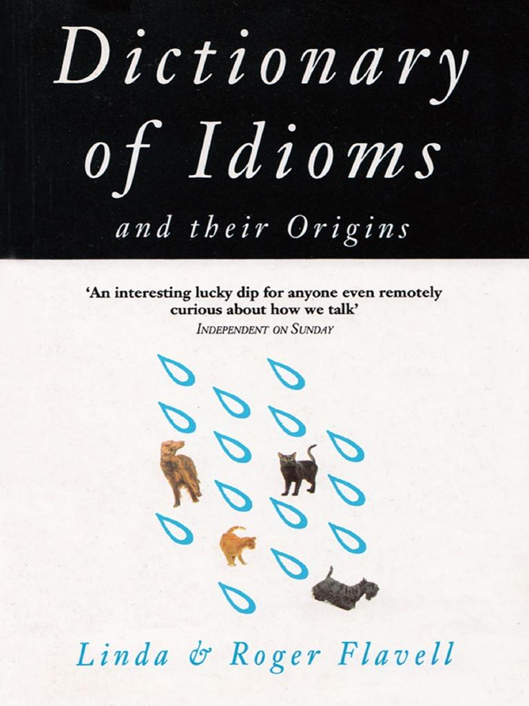 Dictionary of Idioms and Their Origins | Idiom | Semiotics