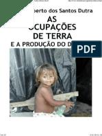 As Ocupações de Terra e a Produção Do Direito - Carlos Alberto Dos Santos Dutra