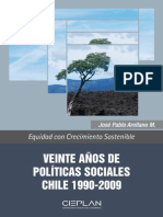 Arellano, José Pablo (2012). Veinte Años de Políticas Sociales. CIEPLAN