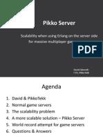 Pik Ko Server Erlang Conference