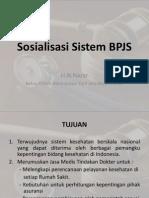 I. Sosialisasi BPJS
