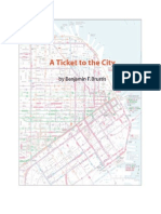 A Ticket to the City