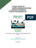 A Study on Consumer Behavior Regarding Investment on Financial Instruments at Karvy Stock Broking Ltd