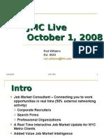JMC Live 10-08 pres