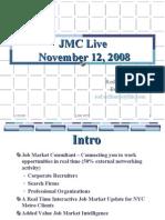 JMC Live 11-08 pres