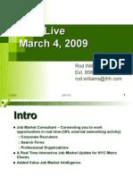 JMC Live 3-09 pres