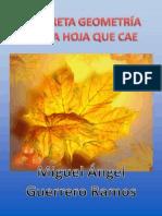 Guerrero Ramos Miguel Angel-La Secreta Geometria de Una Hoja Que Cae