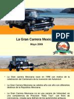 La Gran Carrera Mexicana 2009