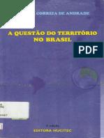 ANDRADE, Manuel Correia De_A Questão Do Território No Brasil