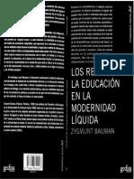 Bauman. Los Retos de La Educación en La Modernidad Líquida.