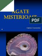Agate Misterioase