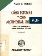Como Estudiar y Como Argumentar Un Caso - Genaro r. Carrio