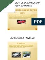Clasificacion de La Carroceria Segun Su Forma y Su Volumen