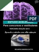 Livro Estudo Acelerado Para Concursos e Vestibulares - Ricardo Massucatto