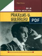 ferrua_piero_un_anarquista_en_la_revolucion _mexicana_praxedis_g_guerrero.pdf