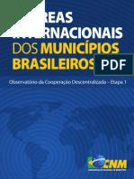 Confederação Nacional de Municípios (CNM). as Áreas Internacionais Dos Municípios Brasileiros (2011)