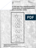 COMPUTER ANALYSIS AND FIELD MEASUREMENTS OF STRESSES IN LONG DRILL STRINGS SUSPENDED